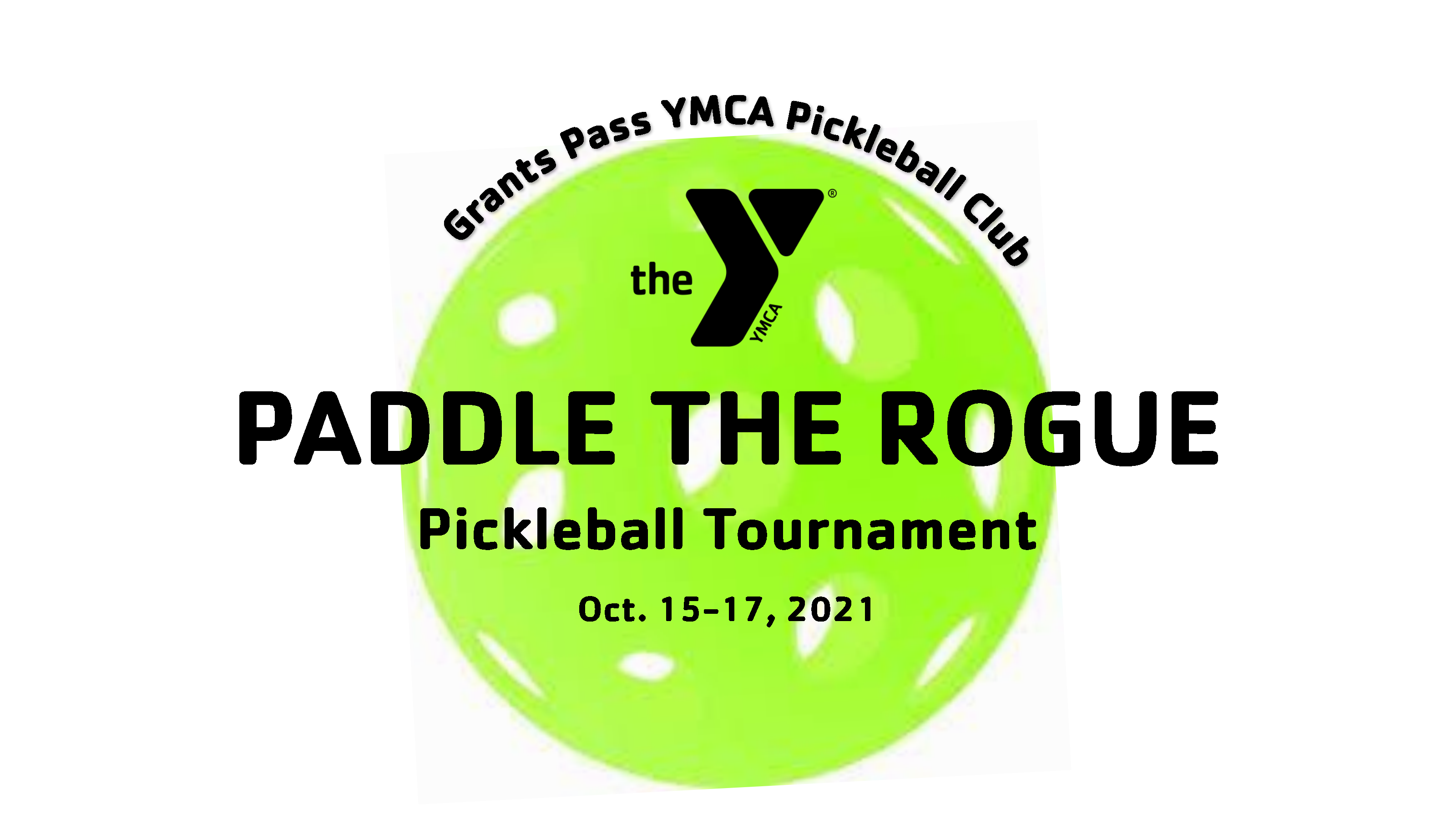 Click here to register for the upcoming tournament